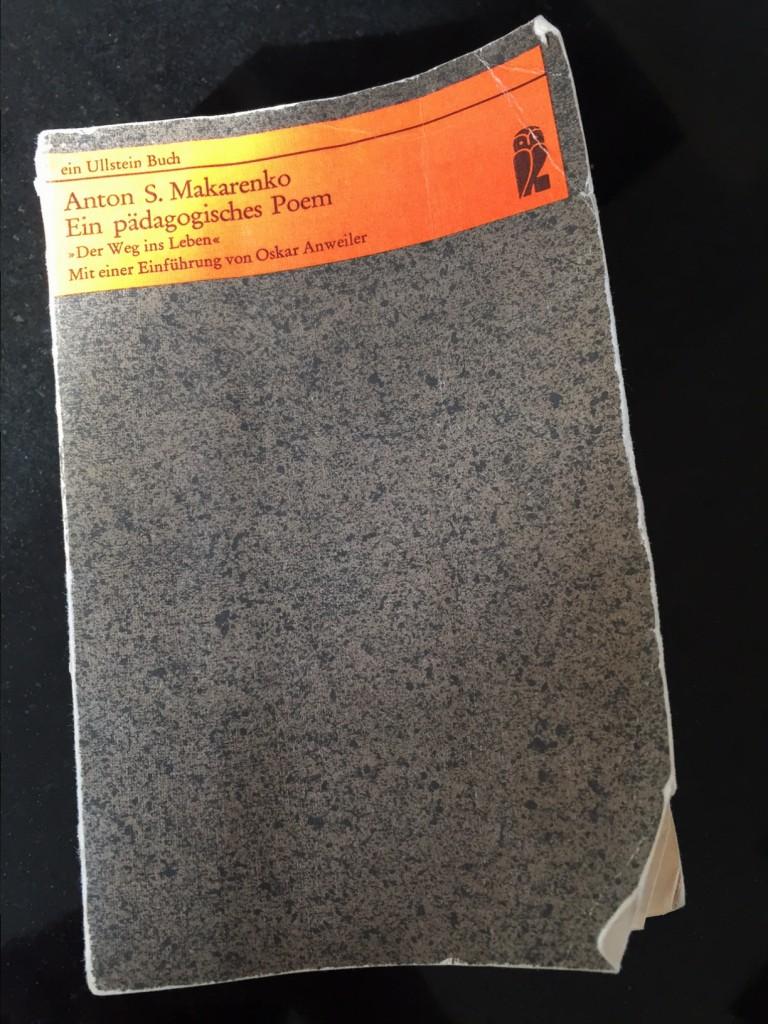 Cover Anton S. Makarenko, ein pädagogisches Poem. Frankfurt am Main, Wien, Berlin: Ullstein, 1971