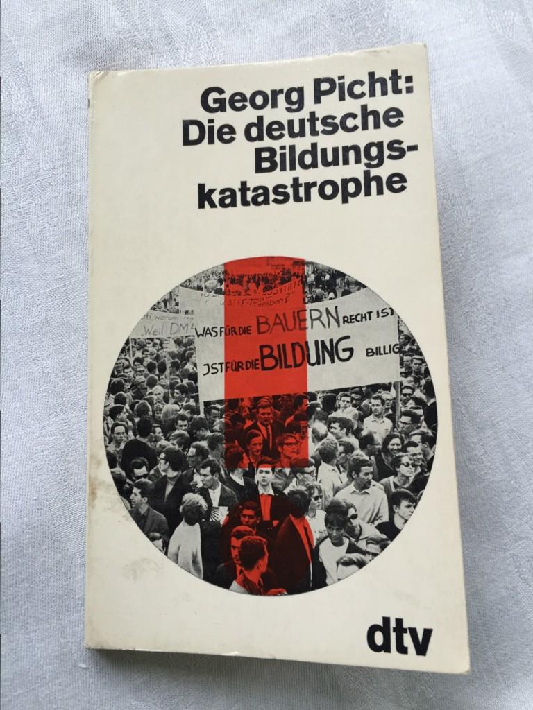 Cover Georg Picht, Die deutsche Bildungskatastrophe